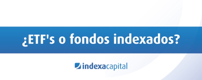 ETFs vs fondos indexados